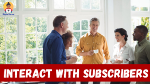 interact-with-subscribers