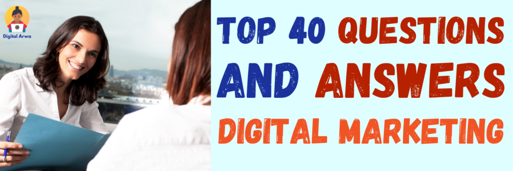 digital marketing 40 questions and answers